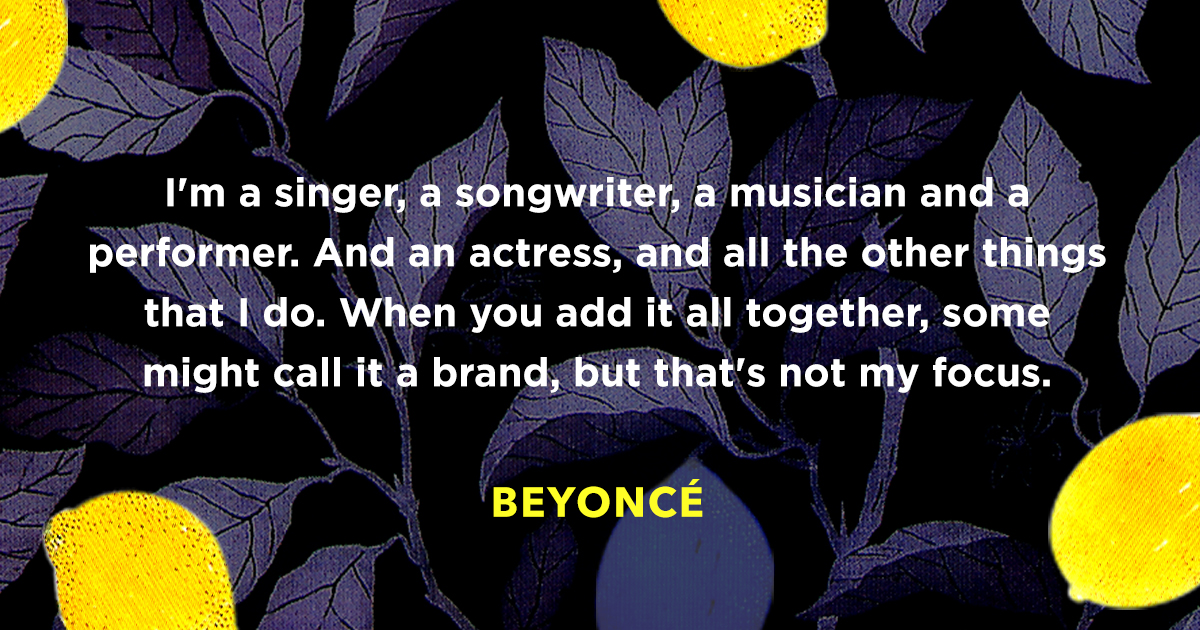 Beyonce Famous Quote About Her Personal Brand