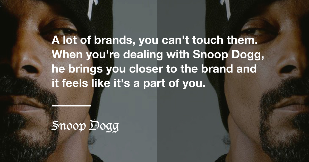 Snoop Dogg Famous Quote About the Definition of Branding