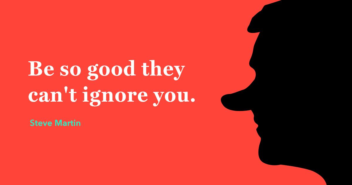 Steve Martin Famous Quote Branding