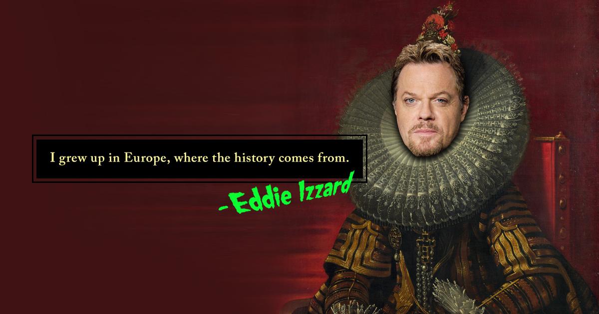 Eddie Izzard Famous Quotes