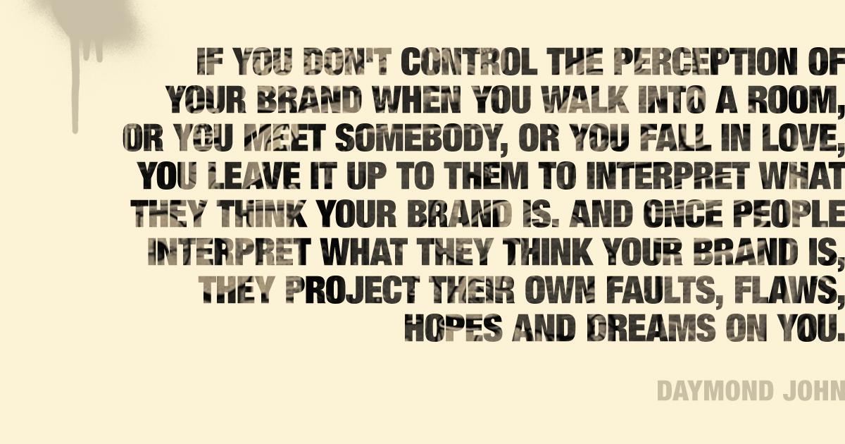 Daymond John Famous Quote Branding