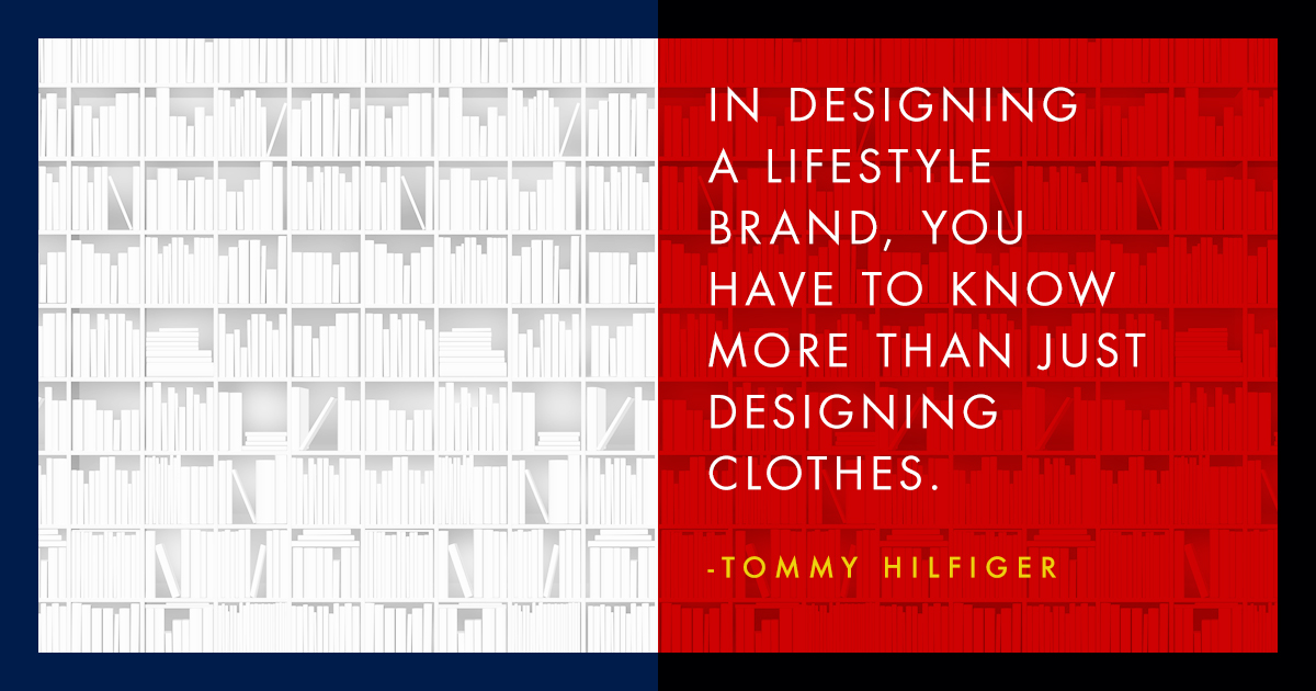 Tommy Hilfiger Famous Quote Branding