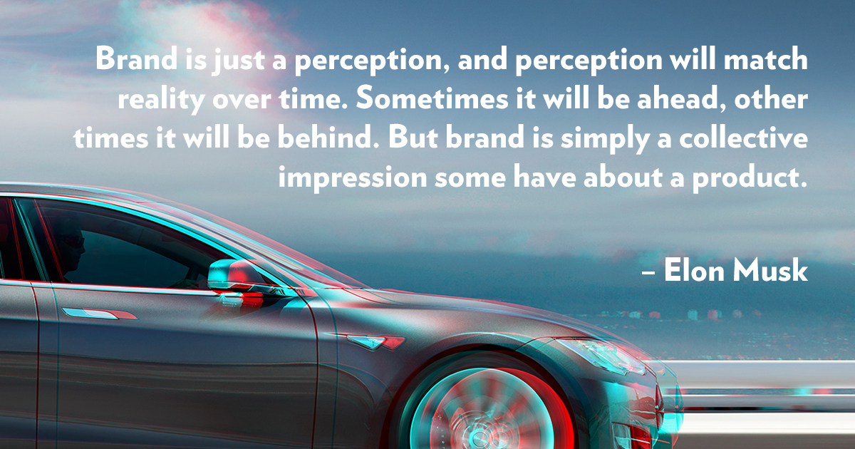 Elon Musk Famous Branding Quote - What is branding