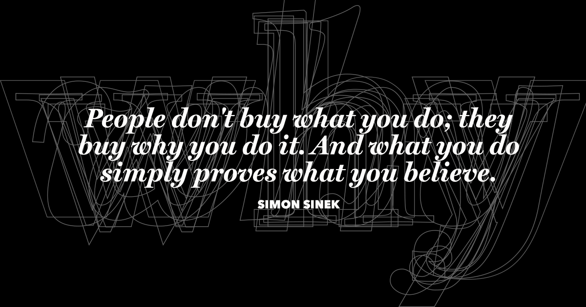 Simon Sinek Famous Quotes