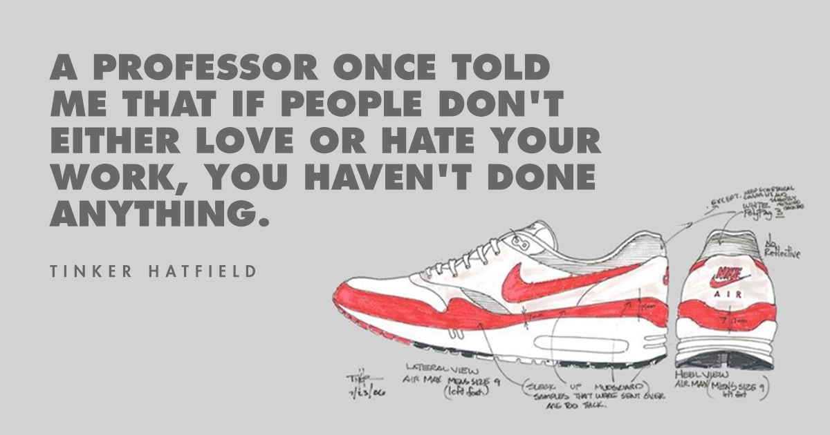 Famous quotes Tinker Hatfield