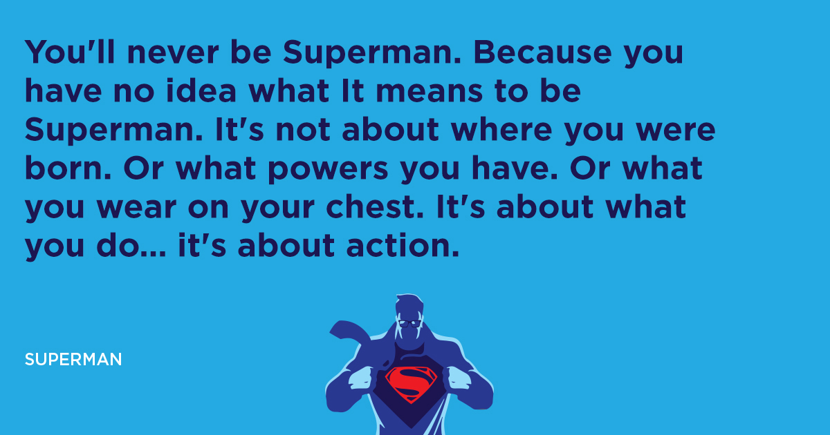 Superman Famous Quote Branding