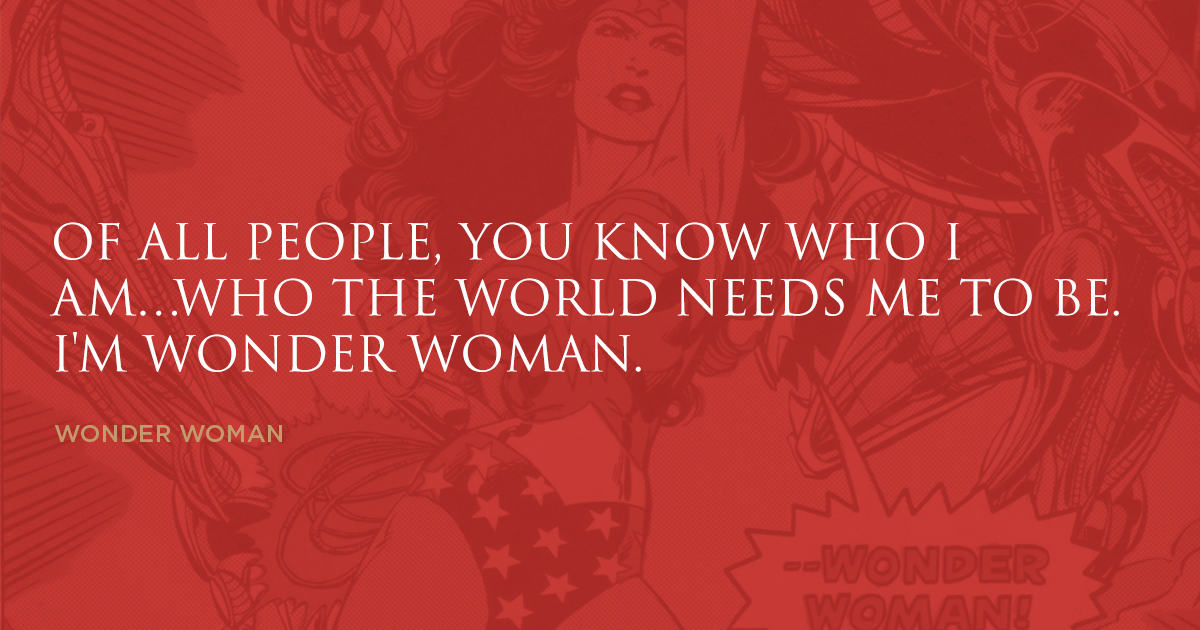 Wonder Woman Famous Quote Branding