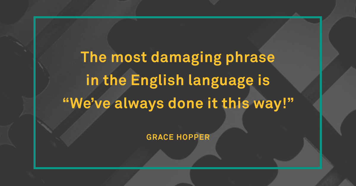 Famous quotes Grace Hopper